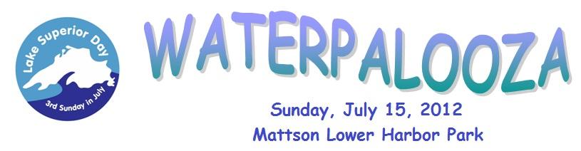 Lake Superior Day~WATERPALOOZA